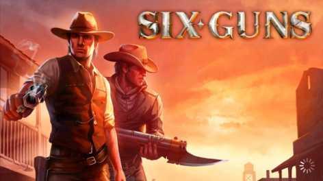 Six-Guns взломанный (Мод много денег)