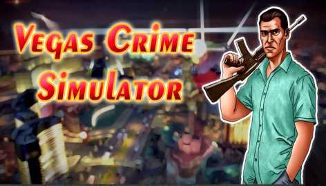 Vegas Crime Simulator взломанная